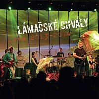 Lámačské chvály – Live 2013 - 2014