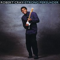 The Robert Cray Band – Strong Persuader