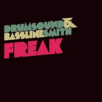 Drumsound, Bassline Smith – Freak