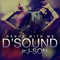 D'Sound, J-Son – Dance with Me