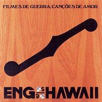 Engenheiros Do Hawaii – Filmes De Guerra, Cancoes De Amor