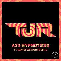 TJR, Dances With White Girls – Ass Hypnotized [Club Mix]