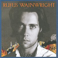 Rufus Wainwright – Rufus Wainwright