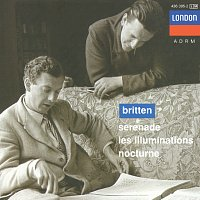 Sir Peter Pears, Barry Tuckwell, London Symphony Orchestra, Benjamin Britten – Britten: Serenade for tenor, horn and strings; Les Illuminations; Nocturne