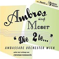 Wolfgang Ambros, Ambassade Orchester Wien – Ambros singt Moser - Die 2te