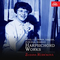 Zuzana Růžičková – Skladby pro cembalo (Byrd, Couperin, Daquin, Purcell, Rameau)