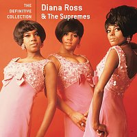 Diana Ross & The Supremes – The Definitive Collection