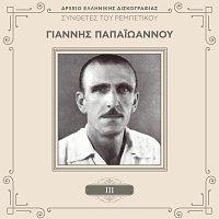 Giannis Papaioannou – Sinthetes Tou Rebetikou [Vol. 3]