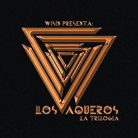 Wisin – Los Vaqueros: La Trilogía