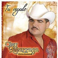 Chuy Lizárraga y Su Banda Tierra Sinaloense – Tu Regalo