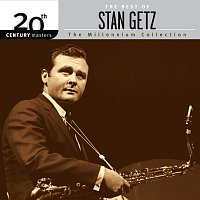 Stan Getz – 20th Century Masters: The Millennium Collection: The Best Of Stan Getz