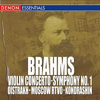 Kyril Kondrashin, RTV Moscow Symphony Orchestra – Brahms: Violin Concerto, Op. 77 - Symphony No. 1