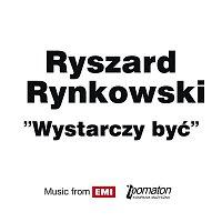 Ryszard Rynkowski – Wystarczy Byc