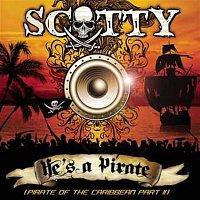 Scotty – He's A Pirate