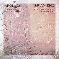 Brian Eno – Apollo: Atmospheres And Soundtracks [Extended Edition]