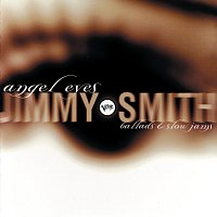 Jimmy Smith – Angel Eyes
