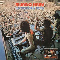 Mungo Jerry – Electronically Tested