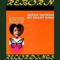 Sarah Vaughan – My Heart Sings (Expanded, HD Remastered)
