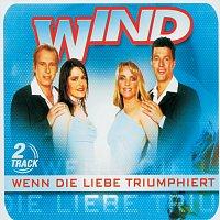 Wind – Wenn die Liebe triumphiert