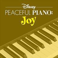Disney Peaceful Piano – Disney Peaceful Piano: Joy
