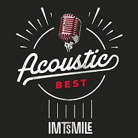 IMT Smile – Acoustic Best