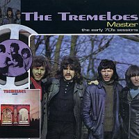 The Tremeloes – Master …Plus! - The Early 70s Sessions