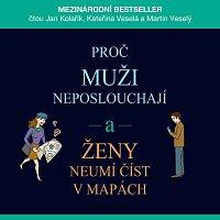 Jan Kolařík – Proč muži neposlouchají a ženy neumí číst v mapách (MP3-CD)