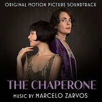 Various Artists.. – The Chaperone (Original Motion Picture Soundtrack)