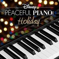 Disney Peaceful Piano – Disney Peaceful Piano: Holiday