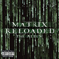 Various Artists.. – The Matrix Reloaded: The Album
