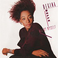 Regina Belle – All By Myself (Bonus Track Version)