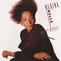 Regina Belle – All By Myself (Bonus Track Version)