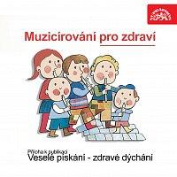 Václav Žilka – Muzicírování pro zdraví. Příloha k publikaci Veselé pískání - zdravé dýchání