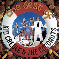 Kid Creole And The Coconuts – The Best Of Kid Creole & The Coconuts