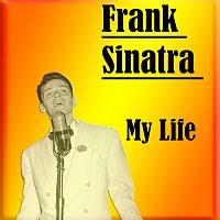 Frank Sinatra – My Life