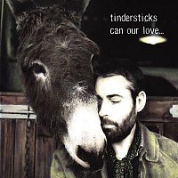 Tindersticks – Can Our Love...
