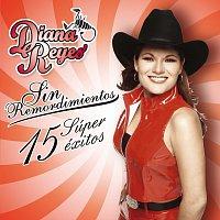 Diana Reyes – Sin Remordimientos