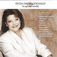 Pitsa Papadopoulou – Ta Hrisa Souxe