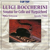 Mikael Ericsson, Jaroslav Tůma – Boccherini: Sonáty pro violoncello a cembalo