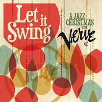 Let It Swing: A Jazz Christmas With Verve
