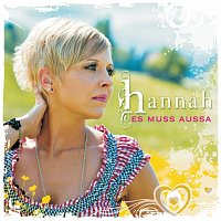 Hannah – Es muss aussa