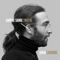 John Lennon – GIMME SOME TRUTH.