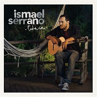 Ismael Serrano – Todavía