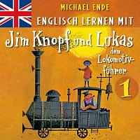 Englisch lernen mit Jim Knopf und Lukas dem Lokomotivfuhrer 1