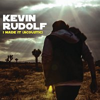Kevin Rudolf – I Made It (Cash Money Heroes) [Acoustic]