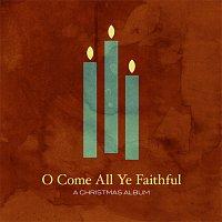 Různí interpreti – O Come All Ye Faithful