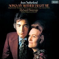 Dame Joan Sutherland, New Philharmonia Orchestra, Richard Bonynge – Songs My Mother Taught Me