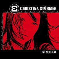 Christina Sturmer – Ist mir egal
