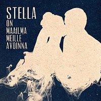 Stella – On maailma meille avoinna