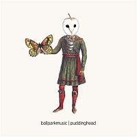 Ball Park Music – Puddinghead